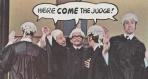 Here Come The Judge!